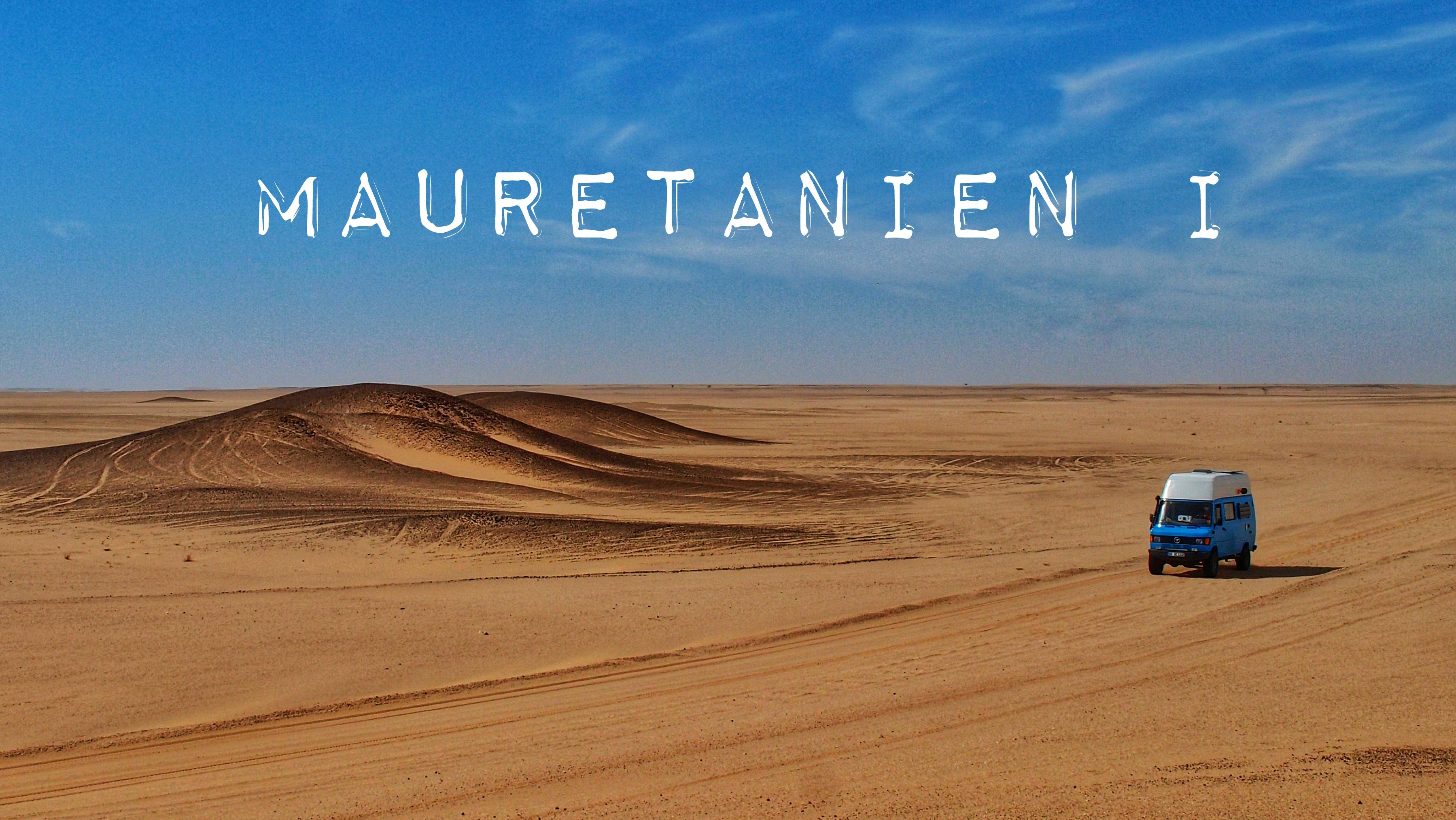 Mauretanien – Sand und Staub