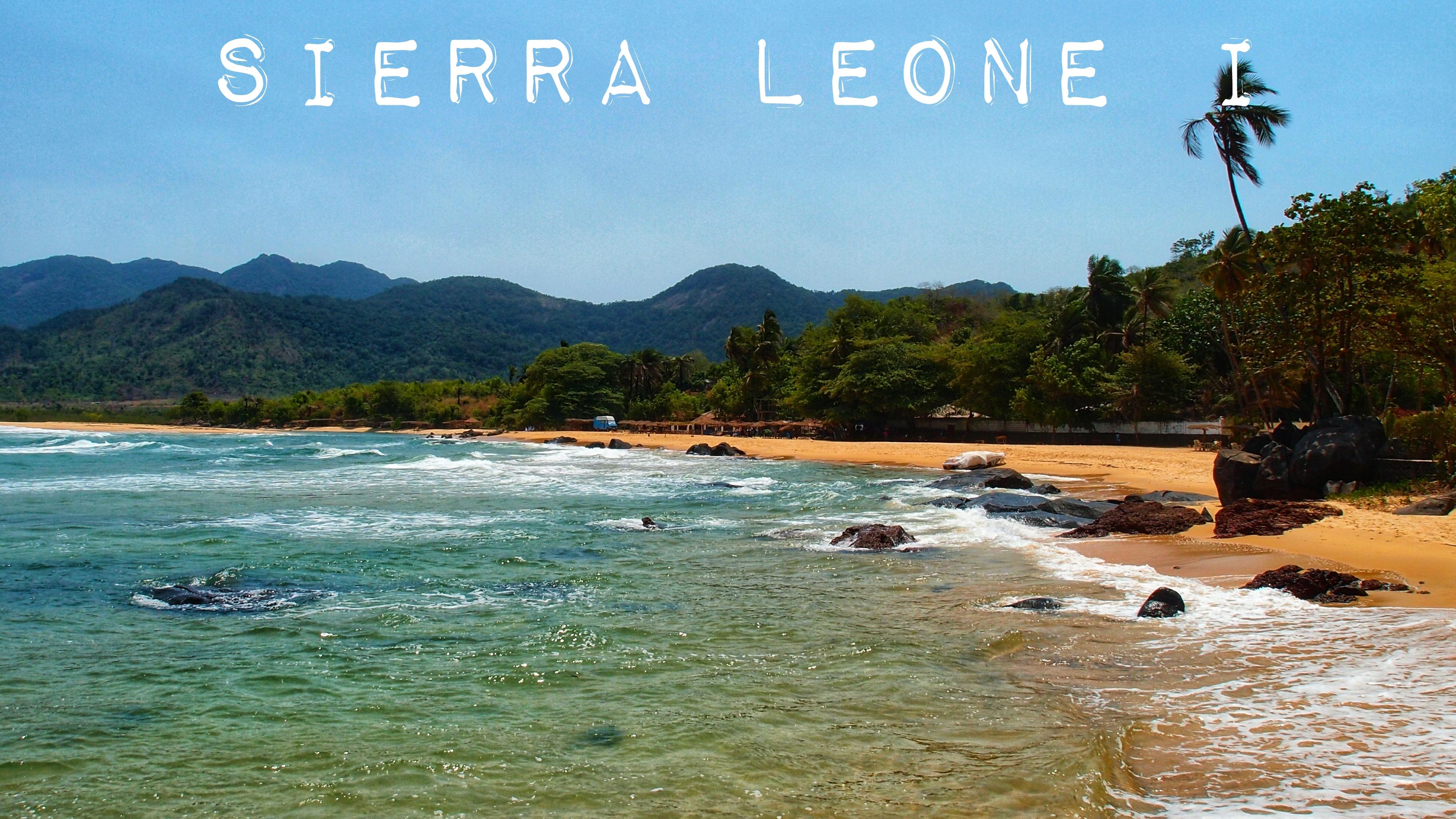 Sierra Leone – Unbekanntes Land?